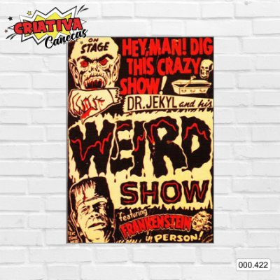 Placa decorativa - Dr. Jekyl and His Weird Show, Ft Frankenstein
