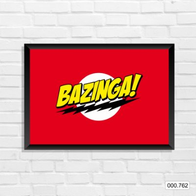 Quadro - Bazinga