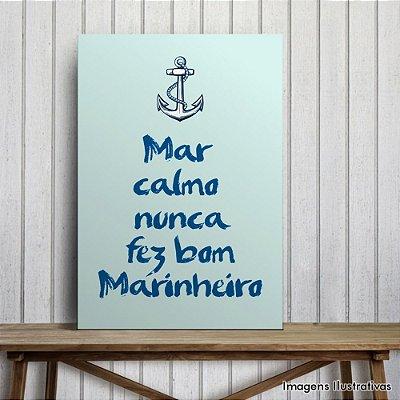 """Quadro Decorativo Frases """"Mar Calmo """""""