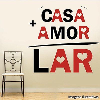 """Adesivo de Parede Frases """"Casa + Amor= Lar"""""""