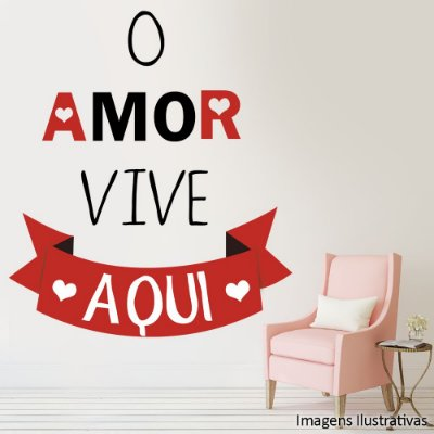 "Adesivo de Parede Frases ""O Amor Vive Aqui"""