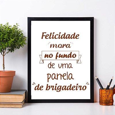 """Quadro Decorativo Frases """"Felicidade Mora No Fundo"""""""