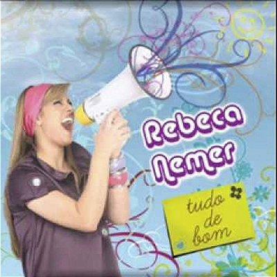 CD Tudo de Bom Rebeca Nemer
