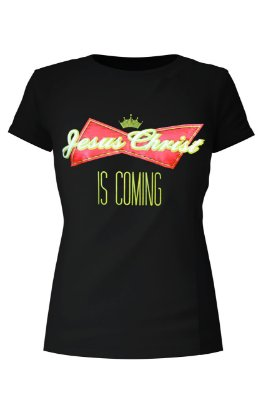 T-Shirt Jesus Christ is Coming