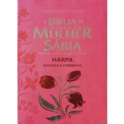 A Bíblia de Estudo da Mulher Sábia RC C/ Harpa e Corinhos - Rosa