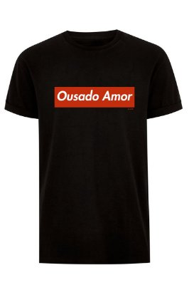 T-Shirt Ousado Amor