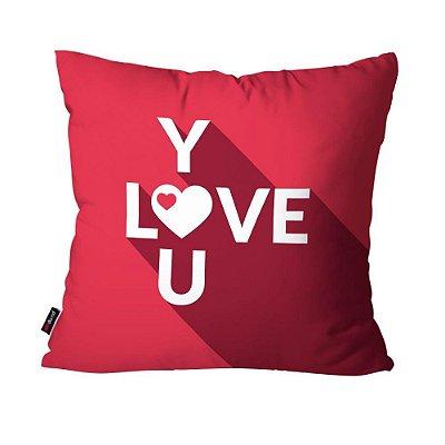 Almofada Avulsa Dec Love You 45cm x 45cm