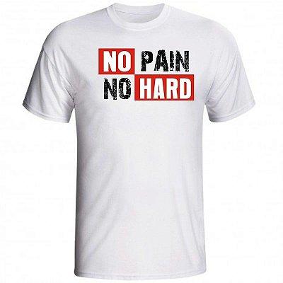 Camiseta No Pain No Hard