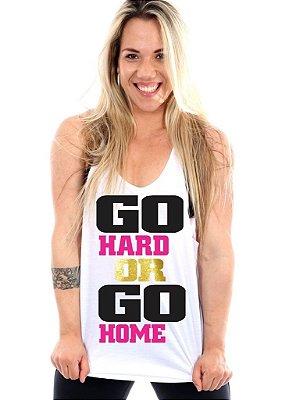 Regata Cavada Feminina Go Hard Or Go Home