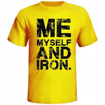 Camiseta Me My Self And Iron