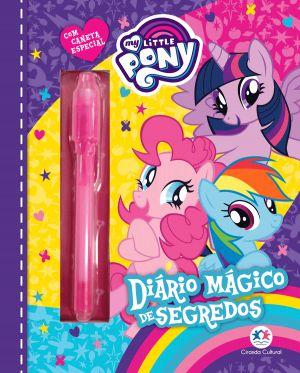 Livro My Little Pony - Diário Mágico de Segredos