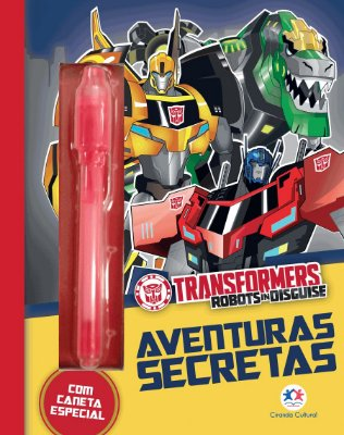 Livro Transformers Robots In Disguise - Aventuras Secretas