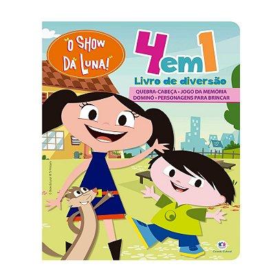 Livro Show da Luna - 4 em 1 - Livro de Diversão