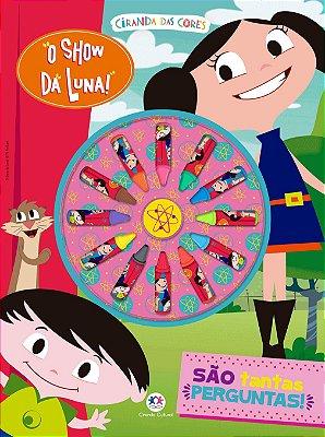 Livro O Show da Luna - São Tantas Perguntas!