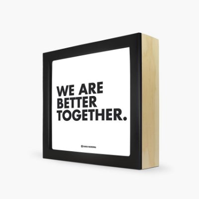 "Quadro ""We are better together"" 17 x 17 x 4cm"