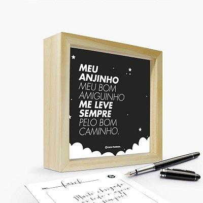 """Quadro Cartão """"Meu anjinho meu bom amiguinho me leve sempre pelo bom caminho"""" 17 x 17 x 4cm"""