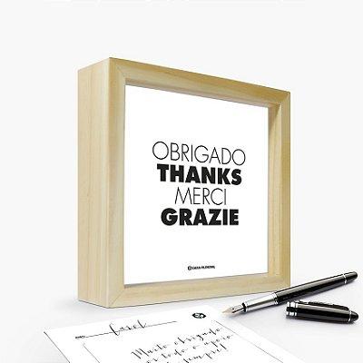 """Quadro Cartão """"Obrigado Thanks Merci Grazie"""" 17 x 17 x 4cm"""