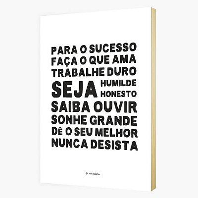 """Quadro Pôster """" Para o sucesso..."""""""