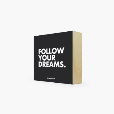 "Quadro Bloco ""Follow your dreams."" 12 x 12 x 4cm"