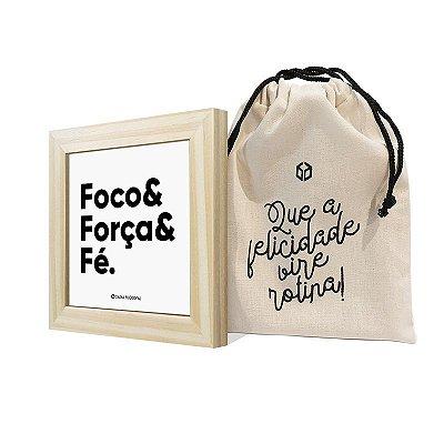 """Quadro ímã """"Foco& Força& Fé."""""""