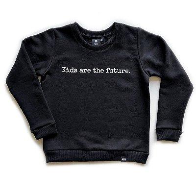 Blusão Kids are the future - preto