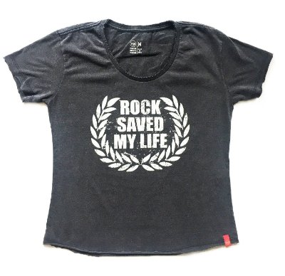 Camiseta Rock Saved my Life - Feminina (adulto)