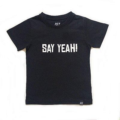 Camiseta Say Yeah - preta