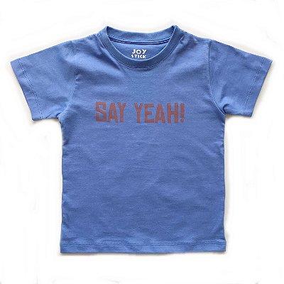 Camiseta Say yeah - azul