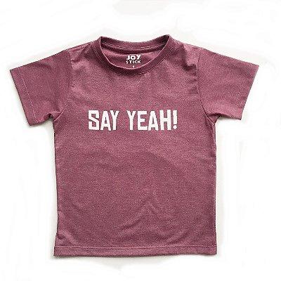 Camiseta Say yeah - marsala