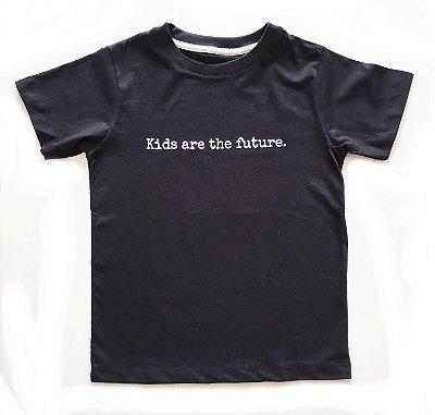 Camiseta Kids are the future - preta