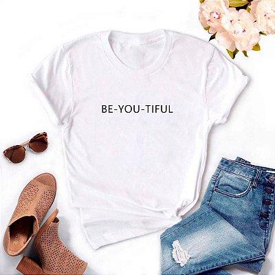 Tshirt Feminina Atacado BE-YOU-TIFUL  - TUMBLR