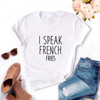 Tshirt Feminina Atacado I SPEAK FRENCH FRIES  - TUMBLR