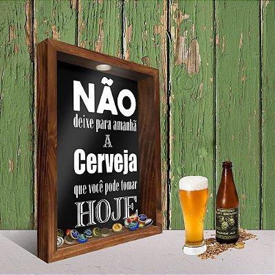 Quadro Porta Tampinhas - A cerveja de hoje