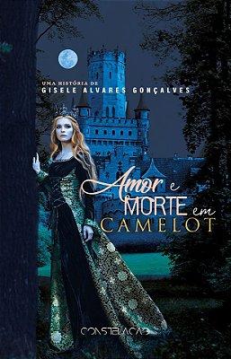 Amor e Morte em Camelot