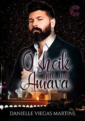 O Sheik Que Me Amava