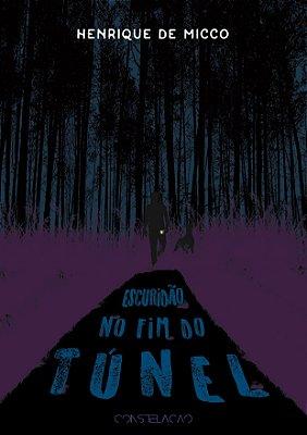 PRÉ-VENDA: Escuridão No Fim do Túnel