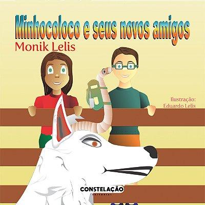 PRÉ-VENDA: Minhocoloco e seus novos amigos