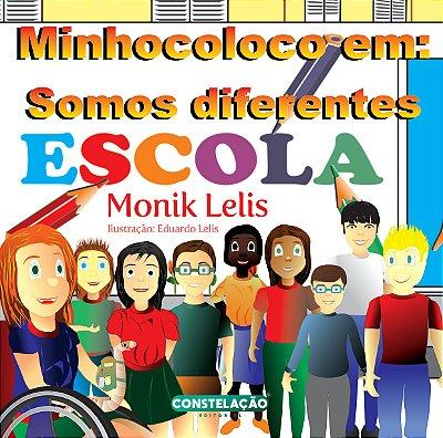 PRÉ-VENDA: Minhocoloco em: Somos Diferentes