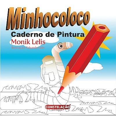 PRÉ-VENDA: Caderno de Pintura - Minhocoloco
