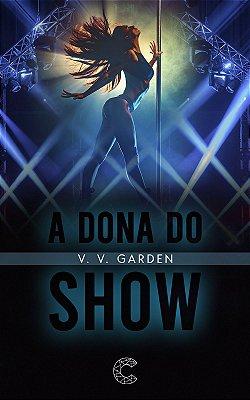 PRÉ-VENDA: A Dona do Show