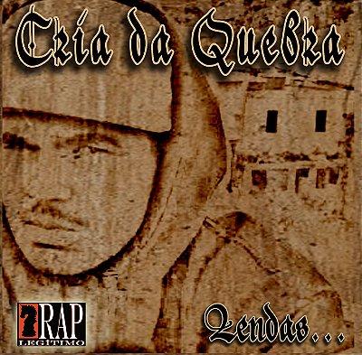 CD Cria da Quebra - Lendas (Prod. Reinaldo A286)