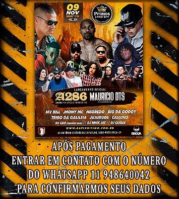 Ingresso show do A286 e Mauricio DTS dia 09/11 em São Paulo - [PRIMEIRO LOTE]