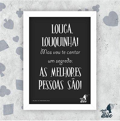 Quadro LOUCA, LOUQUINHA (Pr)