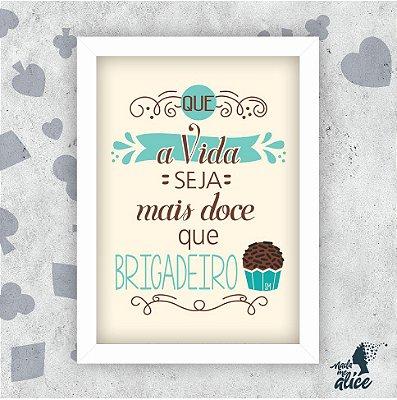 Quadro MAIS DOCE - by Sabrina Matias