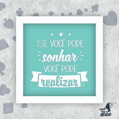 Quadro SONHE - by Sabrina Matias