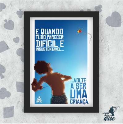 Quadro SEJA UMA CRIANÇA - by Ismael Martinez