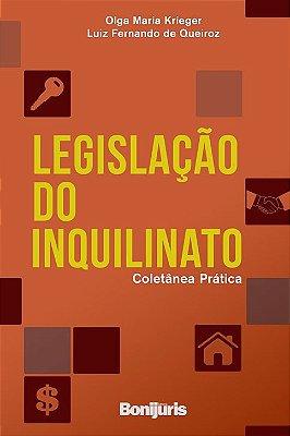 Legislação do inquilinato: coletânea prática