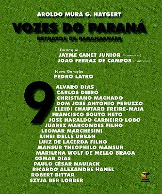 Vozes do Paraná: retratos de paranaenses - Volume 9