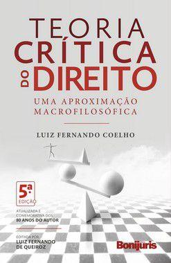 Caixa com 10 livros - Teoria crítica do direito: uma aproximação macrofilosófica