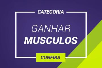 Ganhar Musculos